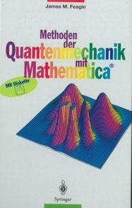 Methoden der Quantenmechanik mit Mathematica