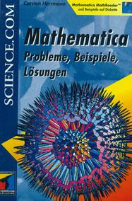 Mathematica: Probleme, Beispiele, Lösungen
