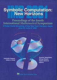 Symbolic Computation: New Horizons, Proceedings of the Fourth International Mathematica Symposium