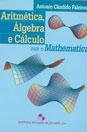 Aritmetica, Algebra e Calculo com o Mathematica