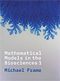 Mathematical Models in the Biosciences I