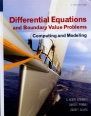 Differential Equations and Boundary Value Problems: Computing and Modeling, 5th edition