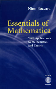 Essentials of Mathematica: With Applications to Mathematics and Physics