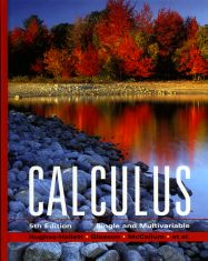 Calculus, Single and Multivariable, Fifth Edition
