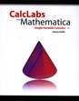 Calclabs with Mathematica for Single Variable Calculus, fourth edition