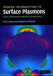 Modern Introduction to Surface Plasmons: Theory, Mathematica, Modeling and Applications
