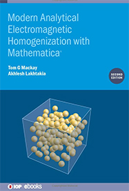 Modern Analytical Electromagnetic Homogenization with Mathematica, Second Edition
