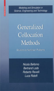 Generalized Collocation Methods: Solutions to Nonlinear Problems