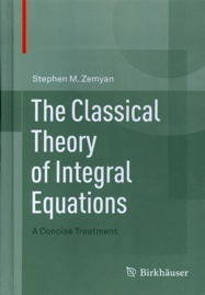 The Classical Theory of Integral Equations, A Concise Treatment