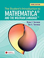 The Student's Introduction to Mathematica and the Wolfram Language, 3rd Edition
