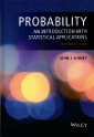 Probability: An Introduction with Statistical Applications, second edition