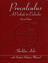 Precalculus, A Prelude to Calculus second edition with Student Solution Manual
