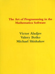 The Art of Programming in the Mathematica Software, third edition