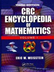 The CRC Encyclopedia of Mathematics, Third Edition