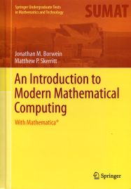 An Introduction to Modern Mathematical Computing with Mathematica