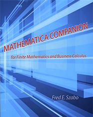 Mathematica Companion for Finite Mathematics and Business Calculus