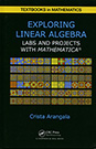 Exploring Linear Algebra: Labs and Projects with Mathematica