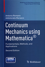 Continuum Mechanics using Mathematica: Fundamentals, Methods, and Applications, second edition
