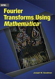 Fourier Transforms Using Mathematica