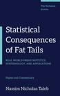 Statistical Consequences of Fat Tails: Real World Preasymptotics, Epistemology, and Applications