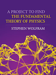 <!--01-->A Project to Find the Fundamental Theory of Physics