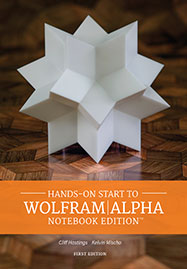 Hands-on Start to Wolfram|Alpha Notebook Edition