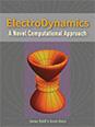 ElectroDynamics: A Novel Computational Approach