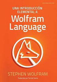 Una Introducción Elemental a Wolfram Language, Spanish edition