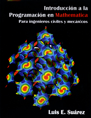 Introduccion a la Programacion en Mathematica: para ingenieros civiles y mecánicos