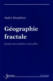 Géographie fractale: fractals auto-similaire et auto-affine