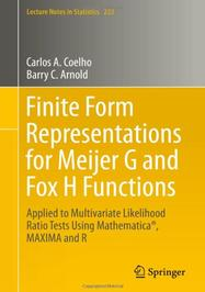 Finite Form Representations for Meijer G and Fox H Functions: Applied to Multivariate Likelihood Ratio Tests Using Mathematica, MAXIMA and R