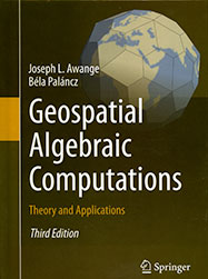 Geospatial Algebraic Computations, Theory and Applications, Third Edition