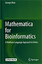 Mathematica for Bioinformatics: A Wolfram Language Approach to Omics