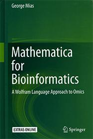 Mathematica for Bioinformatics: A Wolfram Language Approach to Omics