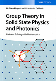 Group Theory in Solid State Physics and Photonics: Problem Solving with Mathematica