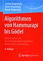Algorithmen von Hammurapi bis Gödel: Mit Beispielen aus den Computeralgebrasystemen Mathematica und Maxima, 4 Auflage
