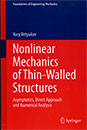 Nonlinear Mechanics of Thin-Walled Structures, Asymptotics, Direct Approach and Numerical Analysis