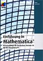 Einführung in Mathematica: Berücksichtigt die kostenlose Version 10 für den Raspberry Pi