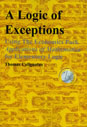 A Logic of Exceptions, Using The Economics Pack Applications of Mathematics for Elementary Logic
