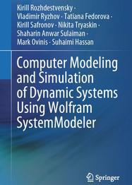 Computer Modeling and Simulation of Dynamic Systems Using Wolfram SystemModeler