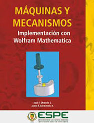 Máquinas y mecanismos, implementación con Wolfram Mathematica (English: Machines and Mechanisms: Implementation with Wolfram Mathematica)