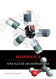 Mathematica más allá de las matemáticas, 2ª Edición
